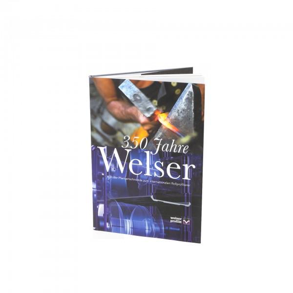 "Festschrift 350 Jahre ""Welser"""